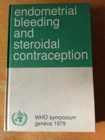 Endometrial bleeding and steroidal contraception