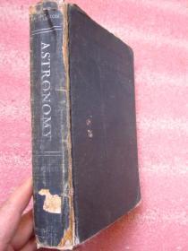 ASTRONOMY Revised Edition 天文学 1948修订版  布面精装 全道林纸印刷 后附星座图 内页各种星空照片  692页 紫金山天文台图书馆藏书 (具体书名及内容提要、版权页看图)