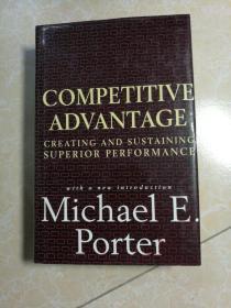 competitive advantage:creating and sustining superior performance  (竞争优势:创造和支撑卓越的性能)