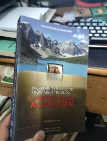 EVERYTHING I NEEDED TO KNOW ABOUT BUSINESS... A CANADIAN(英文原版)见图