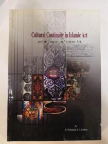 Cultural Continuity in Islamic Art(and ist Impact on Modern Art)