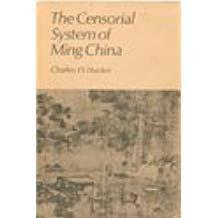 The censorial system of Ming China