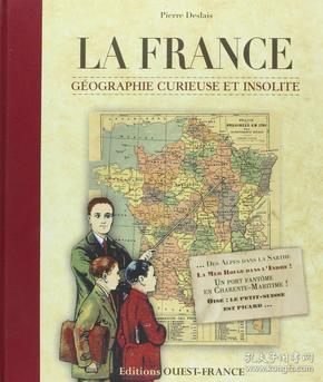 La France : Géographie curieuse et insolite 探秘法兰西