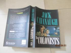 JACK CAVANAUGH杰克卡瓦诺  THE COLONISTS殖民者+ THE Adversaries对手+ THE PATRIOTS爱国者+THE Pioneers拓荒者    4册合售  实物图   详情如图  品自定  小16开本  13-1