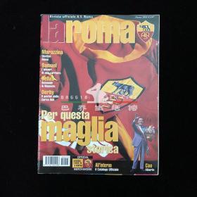 la roma 罗马足球俱乐部 官方杂志 托蒂 萨穆埃尔 2003年3月