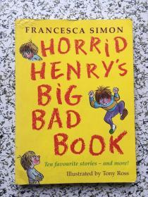 Horrid Henrys Big Bad Book (Story Collections) 淘气包亨利故事精选-淘气包亨利大集锦(含10个故事)