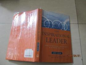 THE INSPIRATIONAL LEADE鼓舞人心的领导者    详情如图   精装16开  13-1