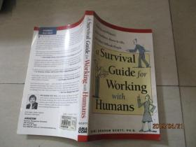 A Survival Guide for Working with Humans人类生存指南  详情如图 16开  13-1