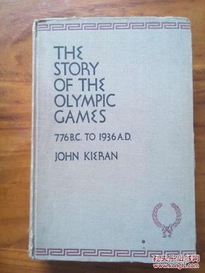 民国奥运史料 体育the story of the Olympic games(776B.C.to 1936A.D.)