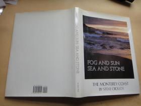 Fog and Sun, Sea and Stone: The Monterey Coast Hardcover – August 1, 1980