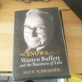 THE SNOWBSLL  WARREN沃伦巴菲特和生命的生意爱丽丝施罗德 英文版