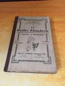 LA PETITE ELISABETH(爱丽莎白)原版外文