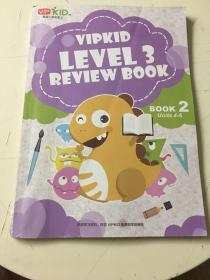 VIPKID ▪ LEVEL 3▪ REVIEW BOOK▪ BOOK 2▪ units4-6