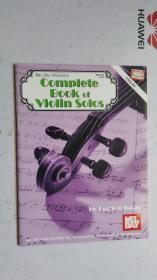 老乐谱   英文原版  Mel Bay Presents Complete Book of Violin Solos   梅尔湾推出了完整的小提琴独奏曲。