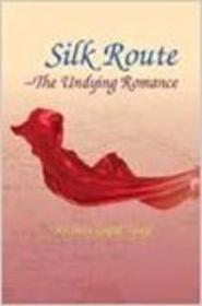 Silk Route: The Undying Romance
