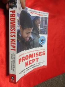 Promises Kept: Raising Black Boys to Succe...  【详见图】