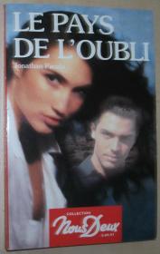 法语原版小说 Le pays de loubli 平装 Broché – 1997 de Jonathan Pacula (Auteur)