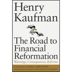 The Road to Financial Reformation: Warnings, Consequences, Reforms[金融改革之路:警示、后果、改革]