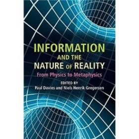 Information and the Nature of Reality:From Physics to Metaphysics