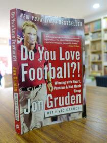 Jon Gruden with Vic Carucci:Do You Love Football?!(乔恩·格鲁登和维克·卡鲁西:你喜欢足球吗?)