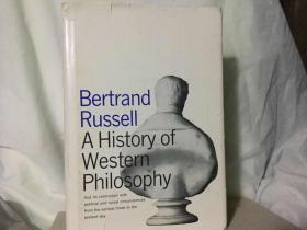 A HISTORY OF WESTERN PHILOSOPHY BY BERTRAND RUSSELL 精装
