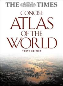 Times Atlas Of The World Concise 10th Edition 泰晤士版简明世界地图集(第十版),2009大开本精装,品佳,近7磅,孔网唯一,值得收藏