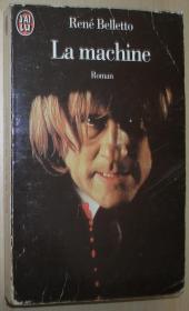 法语原版小说 La Machine 平装 Poche – 1999 de René Belletto  (Auteur)