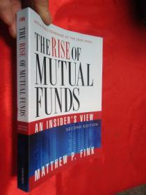 The Rise of Mutual Funds: An Insiders View     (小16开)  【详见图】