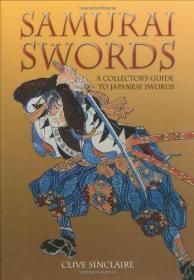 Samurai Swords: A Collectors Guide to Japanese Swords