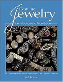 Costume Jewelry: Identification And Price Guide