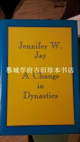 JENNIFER W. JAY: A CHANGE IN DYNASTIES - LOYALISM IN THIRTEENTH-CENTURY CHINA
