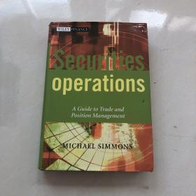 Securities Operations : A Guide to Trade and Position Management 证券业务:交易和管理指南