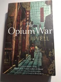 The Opium War:drugs,dreams and the making of china