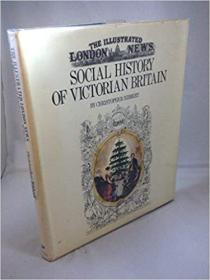 The Illustrated London News' social history of Victorian Britain