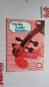 老乐谱 英文原版  MEL BAY PRESENTS   VIOLIN  DAILY STUDIES    梅尔湾介绍小提琴日常学习