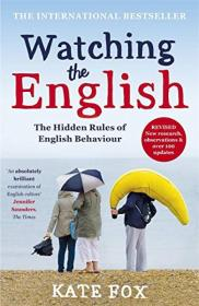 Watching the English: The Hidden Rules of English
