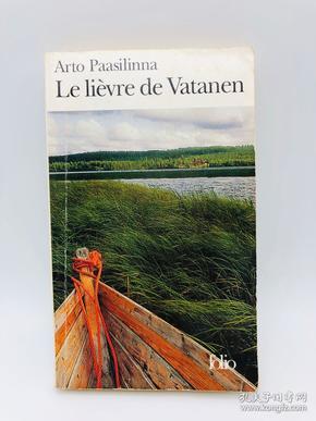 Le Lièvre De Vatanen (French Edition) (Folio) 法文原版