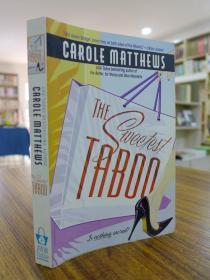 CAROLE MATTHEWS:THE SWEETEST TABOO(卡罗尔·马修斯:最甜蜜的禁忌)