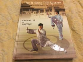 The Ji Hong Taiji System 罗基宏太极系统,2005第一版,大开本精装,多插图,九五品,稀少,孔网唯一