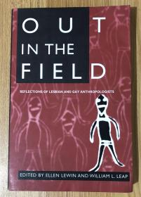 Out in the Field: Reflections of Lesbian and Gay Anthropologists  9780252065187
