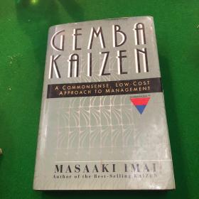 Gemba Kaizen:A Commonsense, Low-Cost Approach to Management