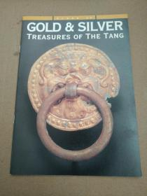GOLD & SILVER  TREASURES  OF  THE  TANG(唐的金银器)