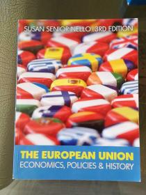 The European Union: Economics, Policy and History 3rd