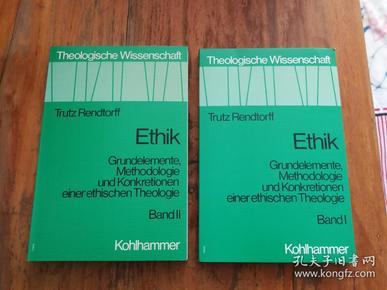 Ethik(I   ;II): Grundelemente, Methodologie und. Konkretionen ein。. ethischen Theologie (German Edition)【德文原版】2本合售