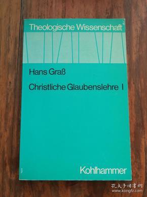 Christliche Glaubenslehre (Theologische Wissenschaft, Bd. 12) (German Edition)【德文原版】