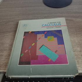 A PRIMER FOR CALCULUS Leonard! Holder
