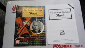 老乐谱  英文原版  MEL BAY PRESENTS THE STUDENT VIOLINIST:BACH 【附:分谱。】 梅尔·贝向学生介绍小提琴家:巴赫