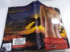 原版英法德意等外文书 Losing Gemma KATY GARDNER PENGUIN BOOKS 2002年 32开平装