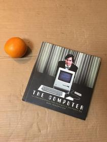 The Computer: An illustrated history from its origins to the present day (电脑:一部从开始到现在的图文史)