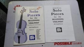 老乐谱  英文原版 Solo Pieces for the Beginning Violinist  【附:分谱。】梅尔·贝为小提琴家的独奏曲